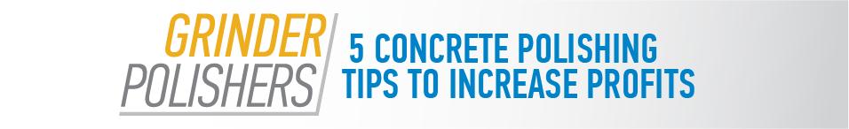 5 Concrete Polishing Tips to Increase Profits header